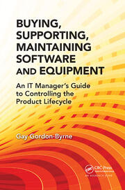 Buying, Supporting, Maintaining Software and Equipment - 1st Edition book cover