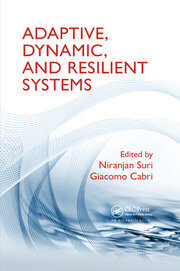 Adaptive, Dynamic, and Resilient Systems - 1st Edition book cover