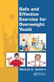 Safe and Effective Exercise for Overweight Youth - 1st Edition book cover