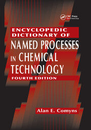 Encyclopedic Dictionary of Named Processes in Chemical Technology - 4th Edition book cover