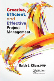 Creative, Efficient, and Effective Project Management - 1st Edition book cover