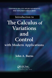 Introduction to the Calculus of Variations and Control with Modern Applications - 1st Edition book cover