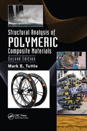 Structural Analysis of Polymeric Composite Materials - 2nd Edition book cover