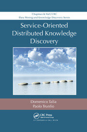 Service-Oriented Distributed Knowledge Discovery - 1st Edition book cover
