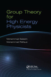 Group Theory for High Energy Physicists - 1st Edition book cover