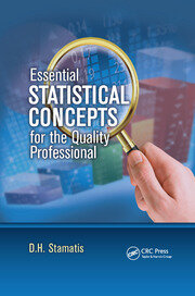 Essential Statistical Concepts for the Quality Professional - 1st Edition book cover
