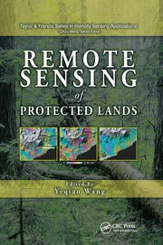 Remote Sensing of Protected Lands - 1st Edition book cover
