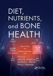 Diet, Nutrients, and Bone Health - 1st Edition book cover