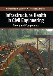 Infrastructure Health in Civil Engineering - 1st Edition book cover
