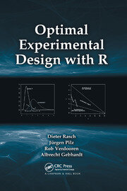 Optimal Experimental Design with R - 1st Edition book cover
