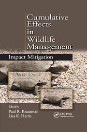 Cumulative Effects in Wildlife Management - 1st Edition book cover