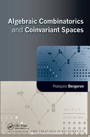 Algebraic Combinatorics and Coinvariant Spaces - 1st Edition book cover