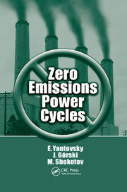 Zero Emissions Power Cycles - 1st Edition book cover