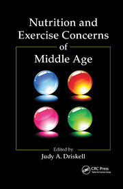 Nutrition and Exercise Concerns of Middle Age - 1st Edition book cover