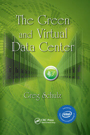 The Green and Virtual Data Center - 1st Edition book cover