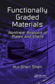 Functionally Graded Materials: Nonlinear Analysis of Plates and Shells