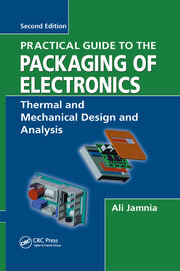 Practical Guide to the Packaging of Electronics - 2nd Edition book cover