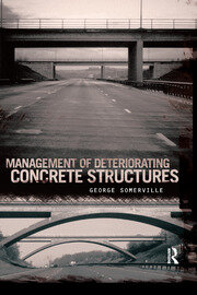 Management of Deteriorating Concrete Structures - 1st Edition book cover
