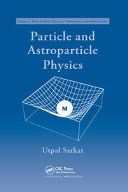 Particle and Astroparticle Physics - 1st Edition book cover
