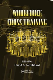 Workforce Cross Training - 1st Edition book cover
