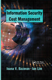 Information Security Cost Management - 1st Edition book cover