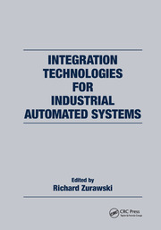 Integration Technologies for Industrial Automated Systems - 1st Edition book cover
