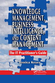 Knowledge Management, Business Intelligence, and Content Management - 1st Edition book cover