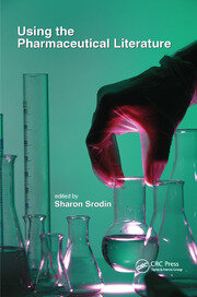 Using the Pharmaceutical Literature - 1st Edition book cover