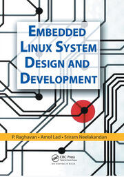 Embedded Linux System Design and Development - 1st Edition book cover