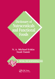 Dictionary of Nutraceuticals and Functional Foods - 1st Edition book cover