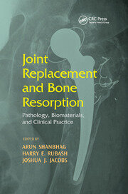 Joint Replacement and Bone Resorption - 1st Edition book cover