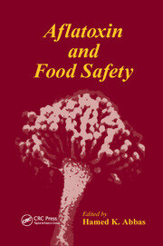 Aflatoxin and Food Safety - 1st Edition book cover
