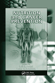 Nutrition and Cancer Prevention - 1st Edition book cover