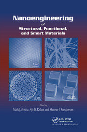 Nanoengineering of Structural, Functional and Smart Materials - 1st Edition book cover