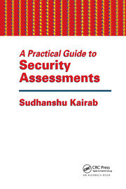 A Practical Guide to Security Assessments - 1st Edition book cover