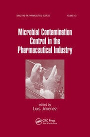 Microbial Contamination Control in the Pharmaceutical Industry - 1st Edition book cover