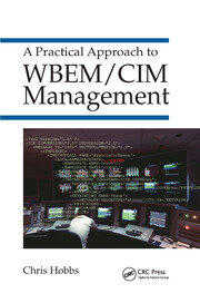 A Practical Approach to WBEM/CIM Management - 1st Edition book cover