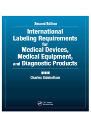International Labeling Requirements for Medical Devices, Medical Equipment and Diagnostic Products - 2nd Edition book cover
