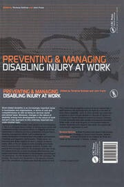 Preventing and Managing Disabling Injury at Work - 1st Edition book cover