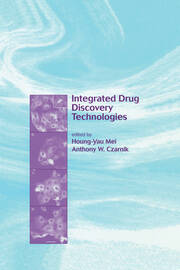 Integrated Drug Discovery Technologies - 1st Edition book cover
