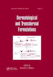 Dermatological and Transdermal Formulations - 1st Edition book cover