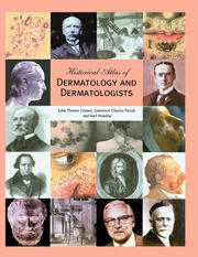 Historical Atlas of Dermatology and Dermatologists - 1st Edition book cover