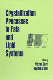 Crystallization Processes in Fats and Lipid Systems - 1st Edition book cover