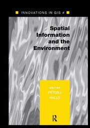 Spatial Information and the Environment - 1st Edition book cover