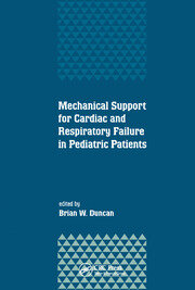 Mechanical Support for Cardiac and Respiratory Failure in Pediatric Patients - 1st Edition book cover