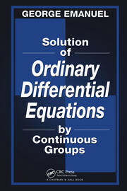 Solution of Ordinary Differential Equations by Continuous Groups - 1st Edition book cover