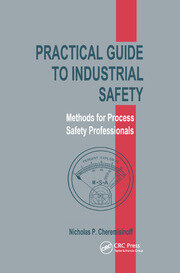 Practical Guide to Industrial Safety - 1st Edition book cover