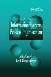 A Practical Guide to Information Systems Process Improvement - 1st Edition book cover