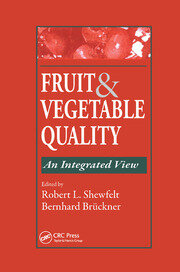 Fruit and Vegetable Quality - 1st Edition book cover