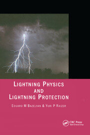 Lightning Physics and Lightning Protection - 1st Edition book cover